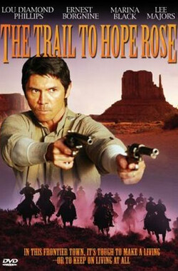 The Trail to Hope Rose (2004)
