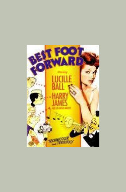 众星拱月 Best Foot Forward (1943)
