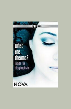 NOVA:What Are Dreams? (2009)