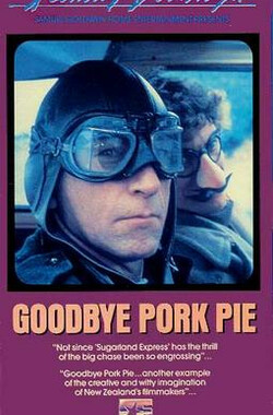 Goodbye Pork Pie (1981)