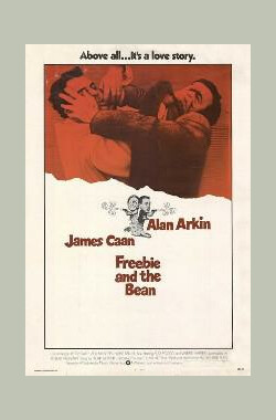 鬼马双警 Freebie and the Bean (1974)