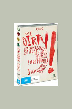 The Dirty Three (2007)
