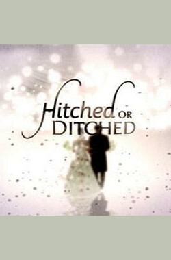 Hitched or Ditched (2009)