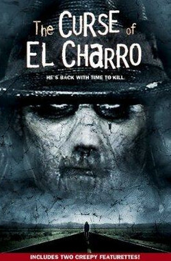 艾尔男爵的诅咒 The Curse of El Charro (2005)