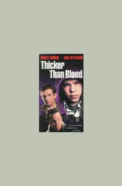 喋血校园 Thicker Than Blood (TV) (1998)