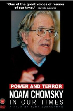 Power and Terror: Noam Chomsky in Our Times (2002)