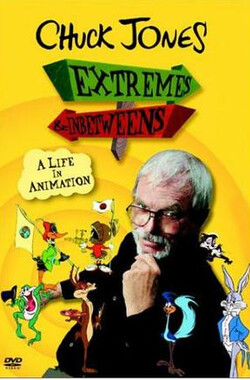 Great Performances:Chuck Jones: Extremes and In-Betweens Life in Animation (2000)