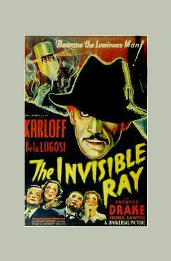隐身射线 The Invisible Ray (1936)