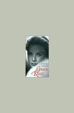 Grace Kelly: The American Princess (1991)