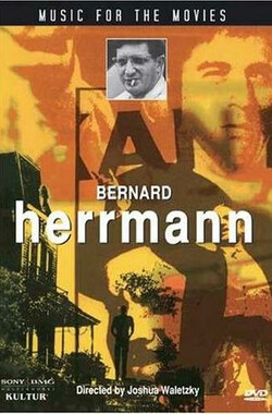 Music for the Movies: Bernard Herrmann (1992)