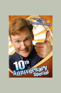 Late Night with Conan O'Brien: 10th Anniversary Special (2003)