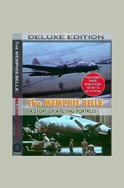 孟菲斯美女号 The Memphis Belle: A Story of a Flying Fortress (1944)