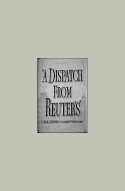 A Dispatch from Reuter's (1940)