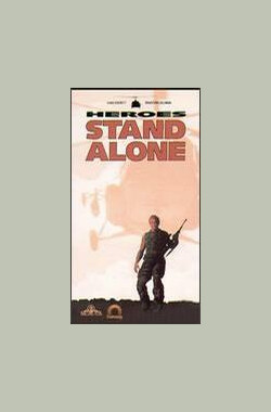Heroes Stand Alone (1989)