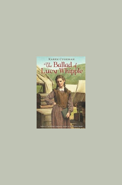 露西传奇 The Ballad of Lucy Whipple (2001)