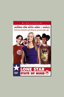 笨头牛仔 Lone Star State of Mind (2002)