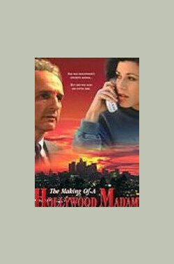 The Making of a Hollywood Madam (1996)