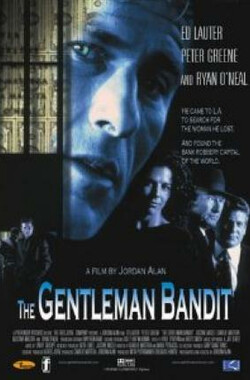 The Gentleman Bandit (2003)