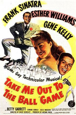 出场开赛 Take Me Out to the Ball Game (1949)
