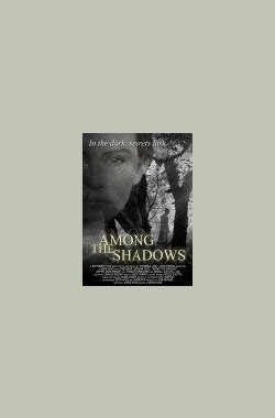 Among the Shadows (2008)