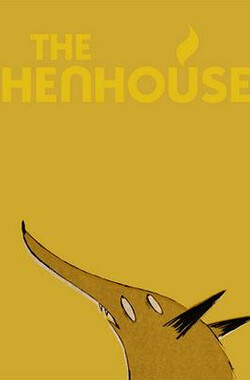 The Henhouse (2010)