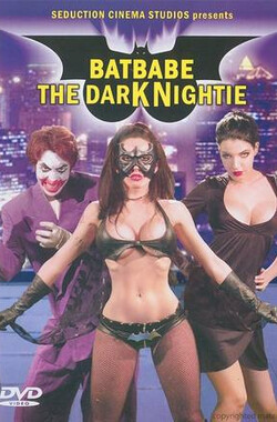 蝙蝠宝贝 BatBabe: The Dark Nighty (2009)