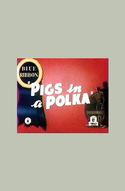 Pigs in a Polka (1943)