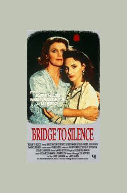 沉寂之桥 Bridge to Silence (1989)