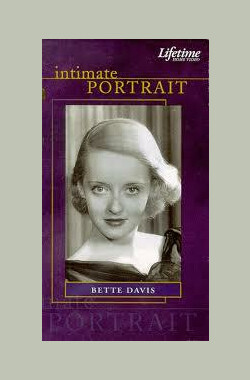 Intimate Portrait: Bette Davis (1993)