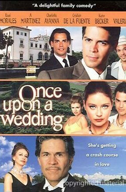 Once Upon a Wedding (2007)