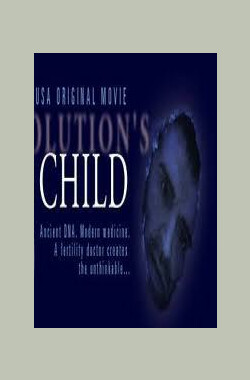 进化异变 Evolution's Child (1999)