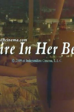 Fire in her bed (2009)