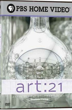 21艺术:艺术在二十一世纪 Art 21: Art in the Twenty-First Century (Season 3) (2005)