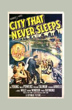 City That Never Sleeps (1953)
