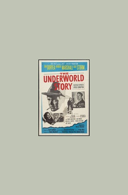 地下故事 The Underworld Story (1950)