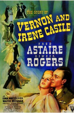 鸳鸯舞圣 The Story of Vernon and Irene Castle (1941)