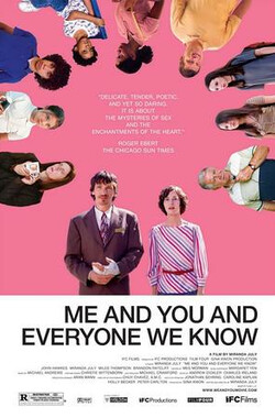 爱情我你他 Me and You and Everyone We Know (2005)