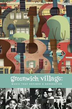 西村:一代之声 Greenwich Village: Music That Defined a Generation (2012)