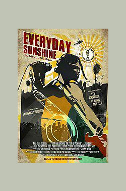 天天阳光 Everyday Sunshine: The Story of Fishbone (2009)