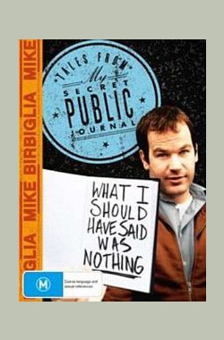 Mike Birbiglia: What I Should Have Said Was (2008)