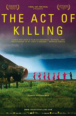 杀戮演绎 The Act of Killing (2012)