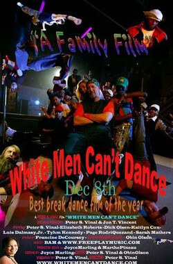 白人不能跳舞 White Men Can't Dance (2012)