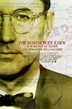 无姓之人:CIA探员 THE MAN NOBODY KNEW: In Search of My Father, CIA Spymaster William Colby