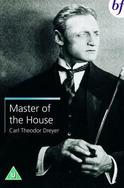 一屋之主 Master of the House (1926)