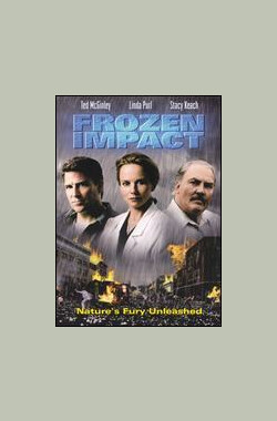 致命冰雹 Frozen Impact (TV) (2003)