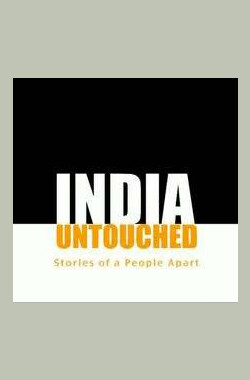 India Untouched: Stories of a People Apart (2007)