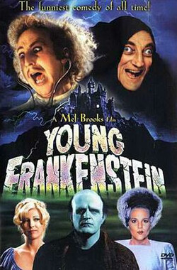Making Frankensense of 'Young Frankenstein' (1996)