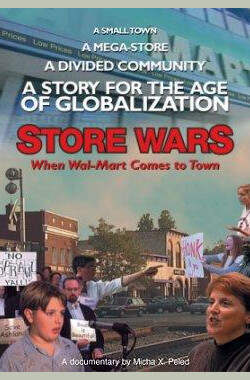 Store Wars: When Wal-Mart Comes to Town (2001)