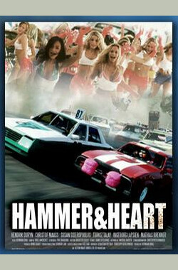 Hammer And Heart (2006)