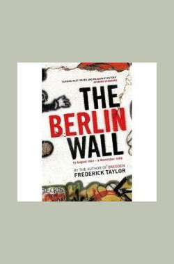 柏林墙 The Berlin Wall (2009)